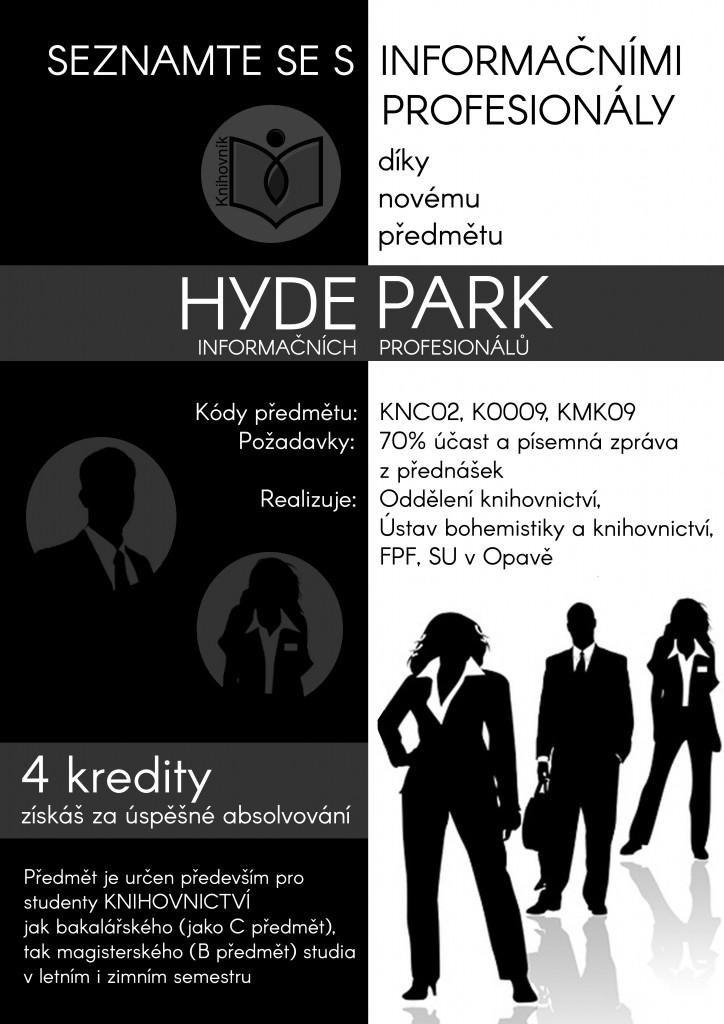 Hyde Park plakátek